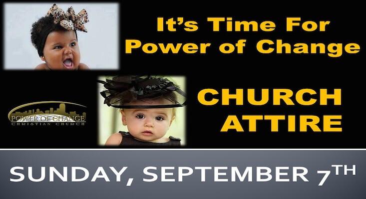 Church Attire Begins Sunday, Sept 7th