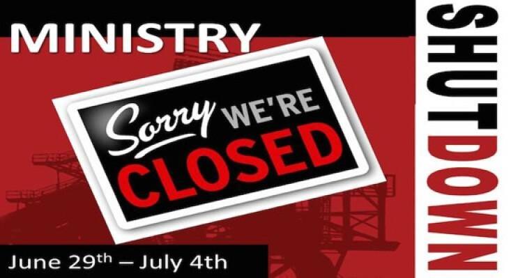 Ministry Shut Down
